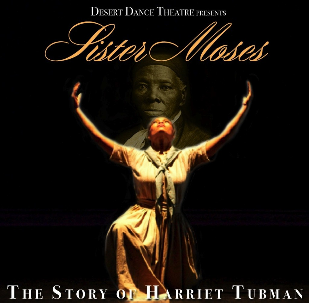 Sister Moses: The Story of Harriet Tubman Arizona Dance Coalition
